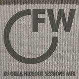 Hideout Sessions Mix By DJ Gilla