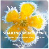 Shaking Winter Off