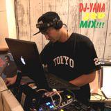 DJ-Yana 3rd Mix!