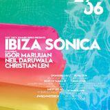 Ibiza Sonica.August.Host Neil Daruwala.Guest DJs Chus y Ceballos