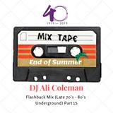 DJ Ali Coleman Flashback Mix (Late 70's - 80's Underground) Part 15 (End of Summer Edition)