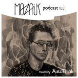 Mozaik Podcast 023 - AutoThink
