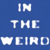In The Weird 2.6.2016