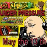 UNDER PRESSURE REGGAE RADIO SHOW - May The 13th 2014