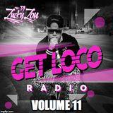 GET LOCO RADIO VOLUME 11  / * SPECIAL HOST *