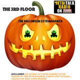 The 3rd Floor - Halloween Extravaganza (Show #25 Pt. A)