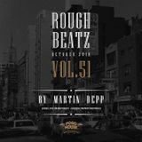 MARTIN DEPP 'Rough Beatz' vol.51 (October 2018)