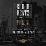 MARTIN DEPP 'Rough Beatz' vol.51 (October 2018)