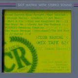 Club Rascal Mix Tape 62