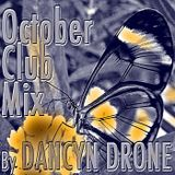 Dancyn Drone October Club Mix 2012 (Live Mix)