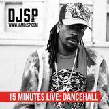 DJ SP - #15MinutesLive: Dancehall