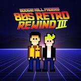 Boogie Hill Faders - 80s Retro Rewind (Volume 3)
