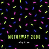 SKYDIVE - MOTORWAY 2000