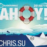 Chris.SU - Live at Bladerunnaz AHOY! Boat Party - 19/07/2014