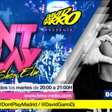 David Garro @ Dont Play Radioshow #011 Artista Invitado Borja Rosan