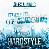 Pleasure Of Music #3 - Podcast [Hardstyle]