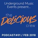 UME present...the DeLiCiOuS Crew - Podcast #01