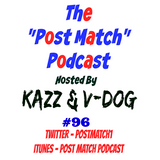 Kazz & V Dog - 2017 02 24 (Post Match Podcast EP 096 - El Guerrero Interview)