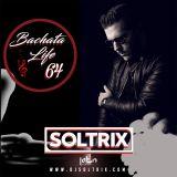 DJ Soltrix - Bachata Life Mixshow 64 (04-10-2019)