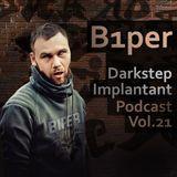 B1per - Darkstep Implantant Podcast Vol.21