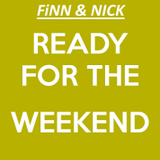 Ready For The Weekend with Finn  & Nick - 20th Nov 2015