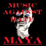 MUSIC AGAINST HATE • MAYA