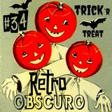 Retro Obscuro #34 Trick Or Treat