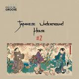 Japan Underground House #2 | 9 Mars 2016
