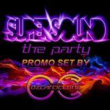 EP #03 SUPERSOUND The Party 18.04.15 @Morelia, Mx PROMO SET By Ozcar Ciccone