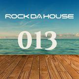 Dog Rock presents Rock Da House 013