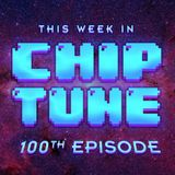 TWiC 100: Cutman's Favorite Chiptune Dance Music