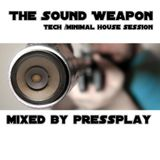 The Sound Weapon mixed by PressPlay