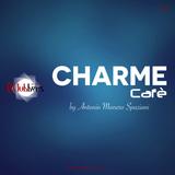 Antonio Manero Spaziani@Charme Cafe #002 (Jueves 09 Junio 2016)