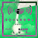 Soulbowl w Radiu LUZ: 85. Do You Remember When (2017-10-18)