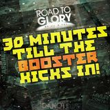 Road To Glory by Jil & Sai - 30 Minutes till the Booster kicks in! (mixed by Danott)
