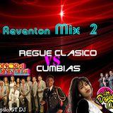 Reventon Mix 2 - Cumbias Vs Regue Clasico