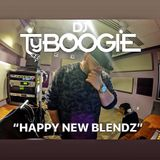 "DJTYBOOGIE "" HAPPY NEW BLENDZ"""