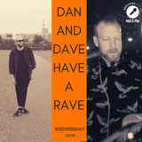 Dan & Dave Have A Rave - Live Talk Show hosted by Jim Kent on Barcelona City FM 25.07.18.