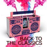 """Back To The Classics (DJ """"S"""" Remixes) (Unmixed)"""