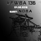 #FWBA 0136 - with N.O.B.A on Fnoob Techno Radio