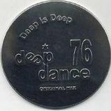 Deep Dance 76
