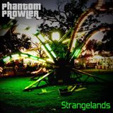 "Phantom Prowler - ''Strangelands"" (Downtempo/Dub Mix)"
