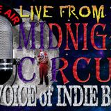 "LIVE from the Midnight Circus ""The Voice of Indie Blues"" 3/3/2018"