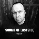dextar - Sound of Eastside 280418