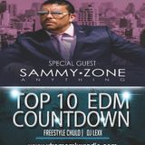 TOP 10 EDM COUNTDOWN SPECIAL GUEST SAMMY ZONE 6-2-1