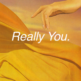 Really You // Episode 54