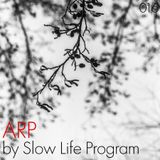 Slow Life Program - anotherecord [016]