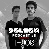 Polson Podcast #8 with THUOS