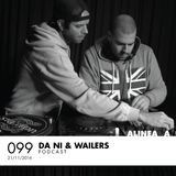 Alinea A #099 Da Ni & Wailers