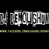 Dj Demolishun - Podcast August